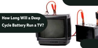 Deep Cycle Battery Run a TV